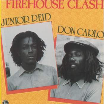 Firehouse Clash - Junior Reid & Don Carlos - Live & Learn - Original Release - 1986