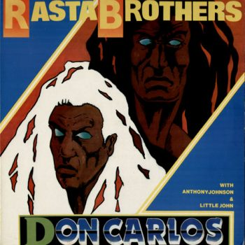 Rasta Brothers fea. Anthony Johnson & Little John - Dancefloor 95 - Original Release - 1985